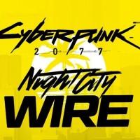 "Le ""Night City Wire"" De Cyberpunk 2077"